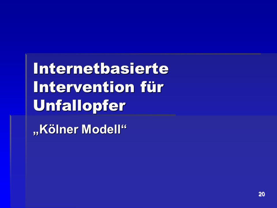 20 Internetbasierte Intervention für Unfallopfer Kölner Modell