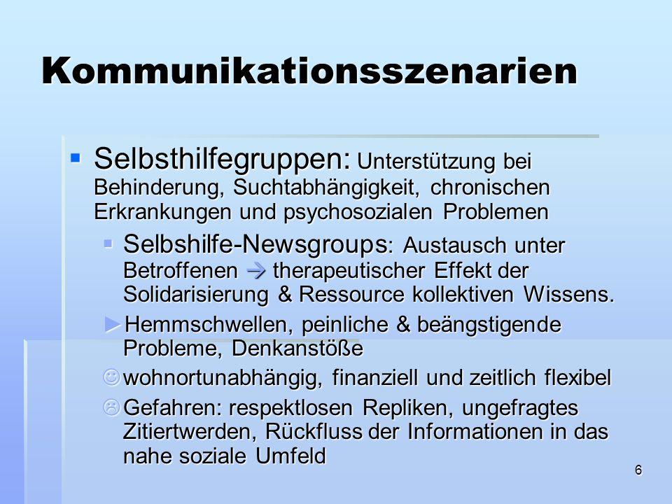 6 Kommunikationsszenarien Selbsthilfegruppen: Unterstützung bei Behinderung, Suchtabhängigkeit, chronischen Erkrankungen und psychosozialen Problemen