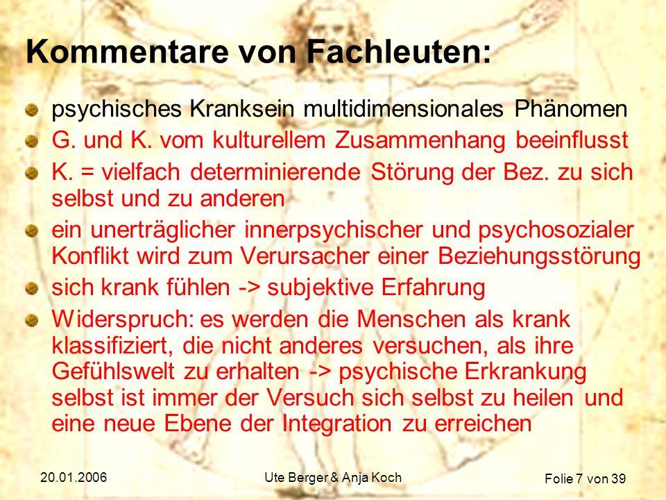 Folie 28 von 39 20.01.2006Ute Berger & Anja Koch Psychoanalyse 1/2 Freud: Gesund = genügendes Maß von Genuss- & Leistungsfähigkeit Gesundheit & Krankheit als 2 Extreme auf einer Achse (normativ) Fehlleistungen = Konflikte, Träume = pathologische Symptome => Neurosen – selbe Mechanismen (Unterdrückung & Verdrängung) Ziel: Patient wird genuss-, arbeits- & liebesfähig