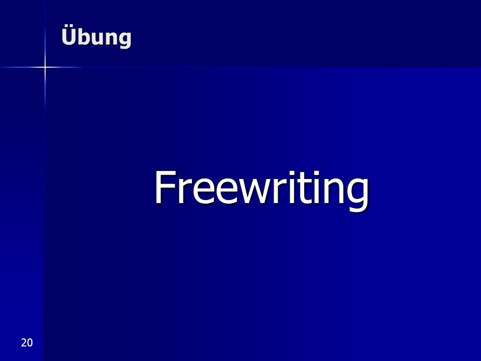 20 Übung Freewriting