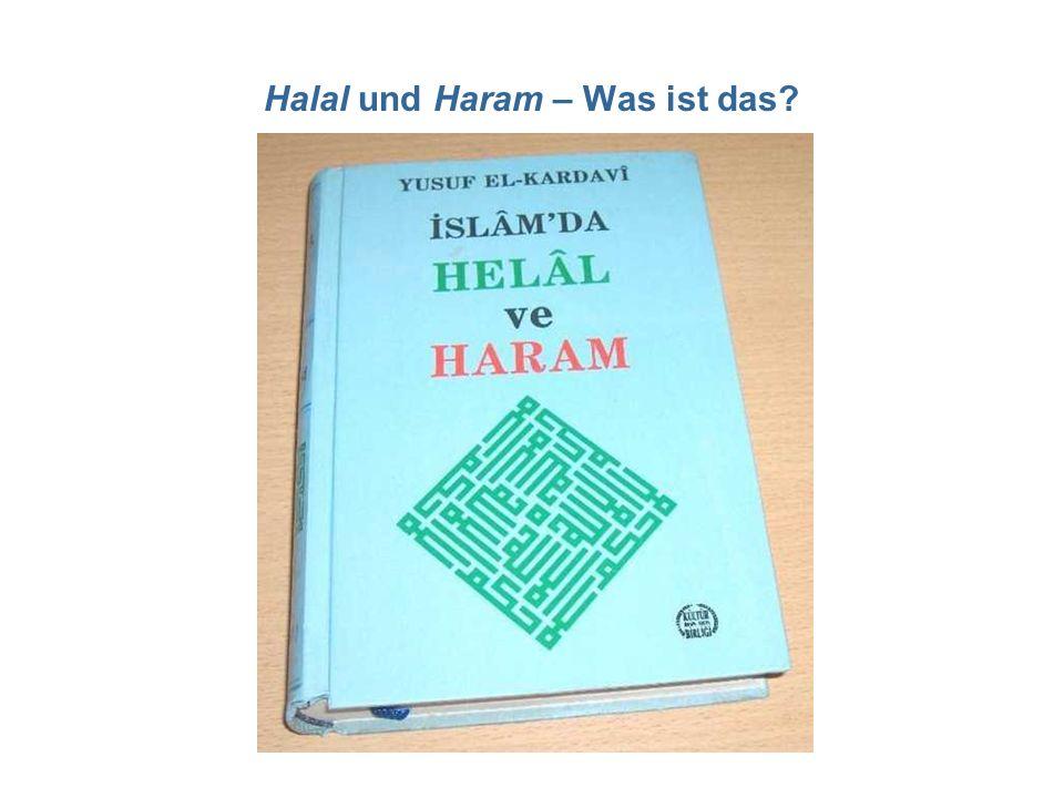 Halal und Haram – Was ist das?