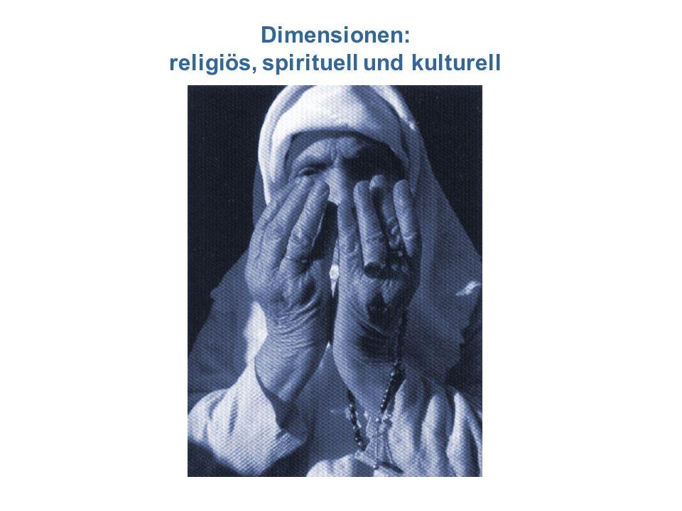 Dimensionen: religiös, spirituell und kulturell