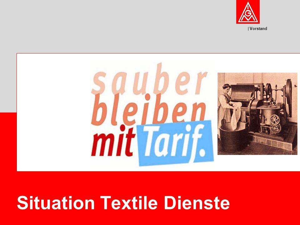Vorstand Textile Dienste 2 IG Metall Vorstand FB Tarifpolitik – Peter Donath Die Branche