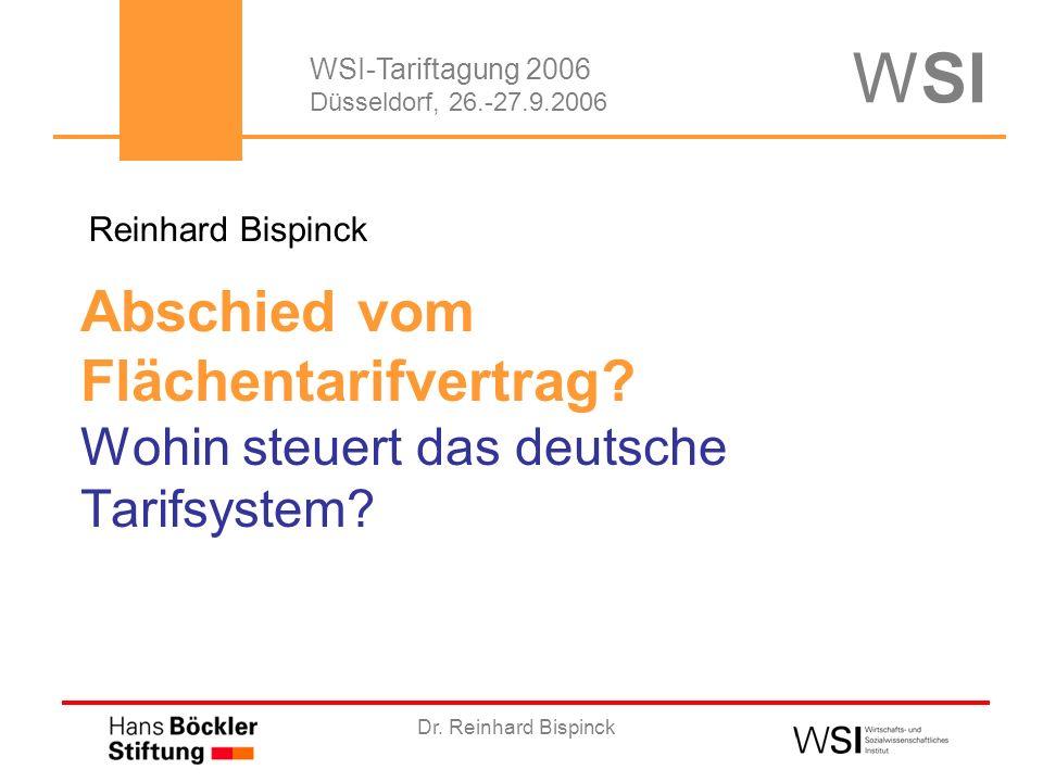 Dr.Reinhard Bispinck Abschied vom Flächentarifvertrag.