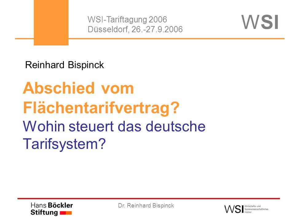 Dr. Reinhard Bispinck Abschied vom Flächentarifvertrag.
