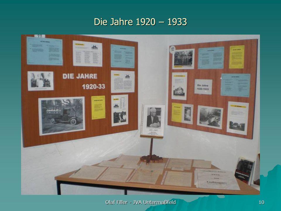 Olaf Filler - JVA Untermaßfeld 10 Die Jahre 1920 – 1933