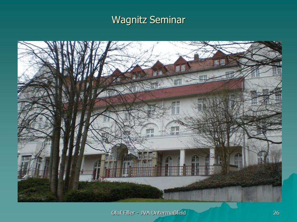 Olaf Filler - JVA Untermaßfeld 26 Wagnitz Seminar