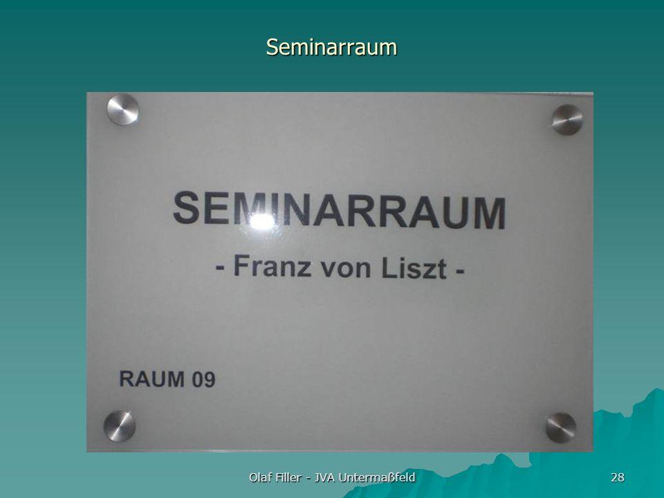 Olaf Filler - JVA Untermaßfeld 28 Seminarraum