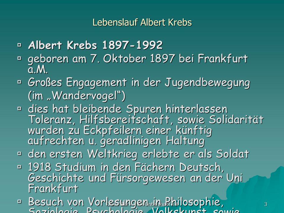 Olaf Filler - JVA Untermaßfeld 3 Lebenslauf Albert Krebs Albert Krebs 1897-1992 Albert Krebs 1897-1992 geboren am 7. Oktober 1897 bei Frankfurt a.M. g