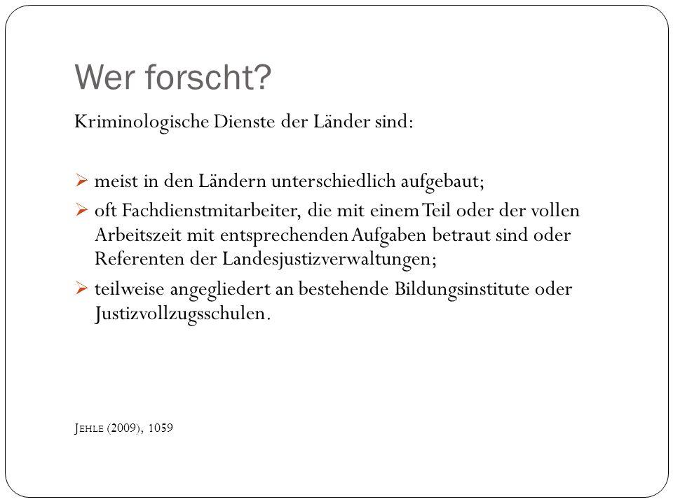 Literatur B ERESWILL, M ECHTILD /G REVE, W ERNER (2001): Forschungsthema Strafvollzug.