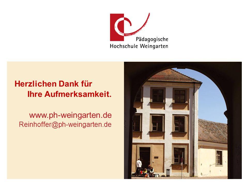 Reinhoffer, PH Weingarten 13.04.2011 Schulpraktische Studien Herzlichen Dank für Ihre Aufmerksamkeit.