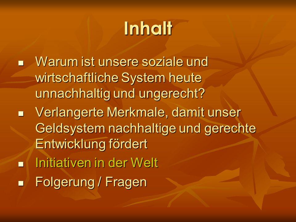 Inhalt Warum ist unsere soziale und wirtschaftliche System heute unnachhaltig und ungerecht? Warum ist unsere soziale und wirtschaftliche System heute
