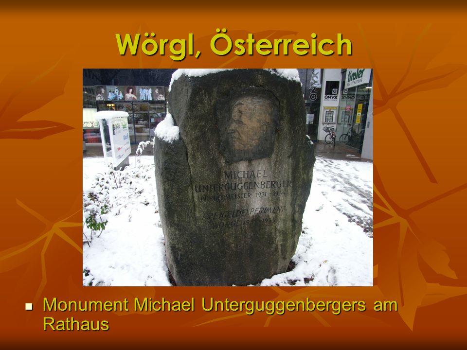 Wörgl, Österreich Monument Michael Unterguggenbergers am Rathaus Monument Michael Unterguggenbergers am Rathaus