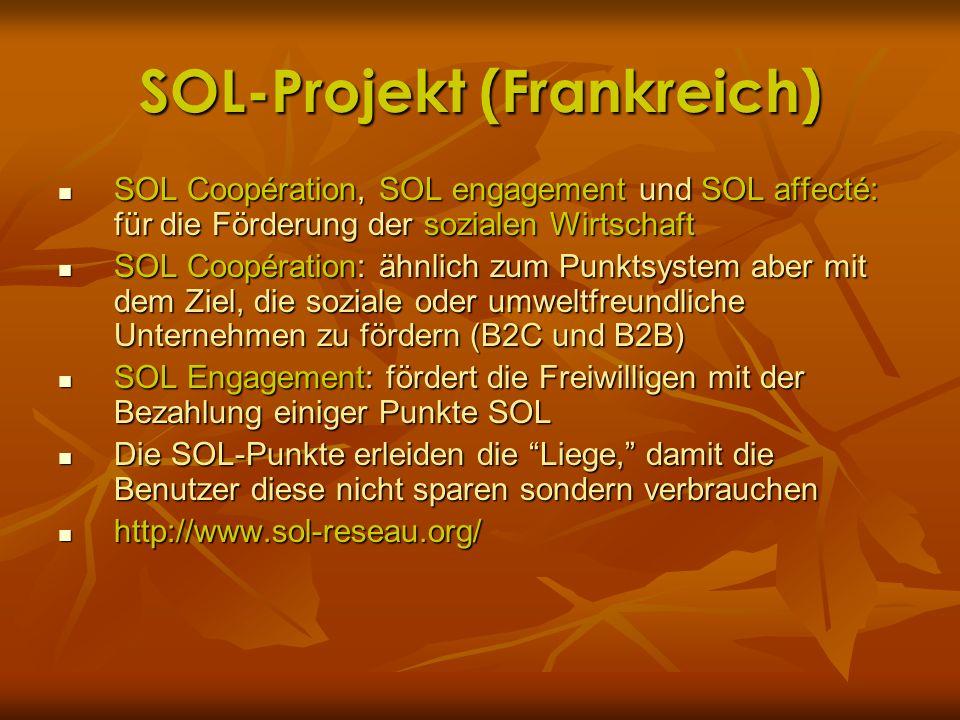SOL-Projekt (Frankreich) SOL Coopération, SOL engagement und SOL affecté: für die Förderung der sozialen Wirtschaft SOL Coopération, SOL engagement un