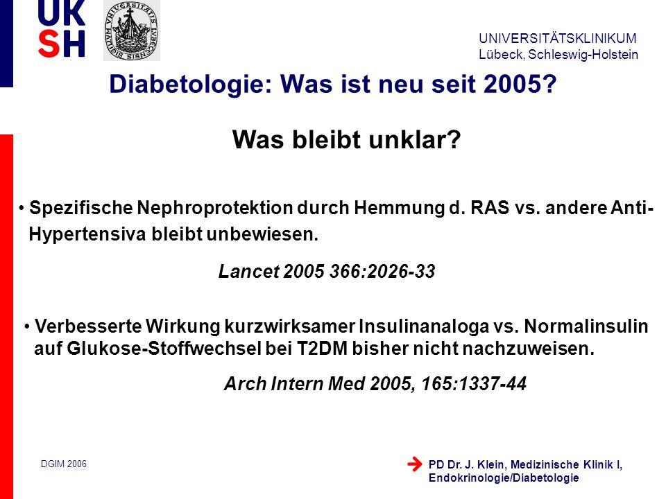 UNIVERSITÄTSKLINIKUM Lübeck, Schleswig-Holstein DGIM 2006 PD Dr.