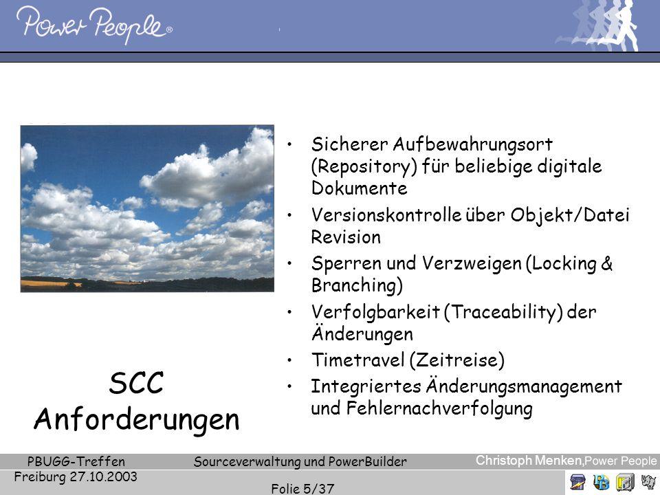Christoph Menken, PBUGG-Treffen Freiburg 27.10.2003 Sourceverwaltung und PowerBuilder Folie 5/37 SCC Anforderungen Sicherer Aufbewahrungsort (Reposito