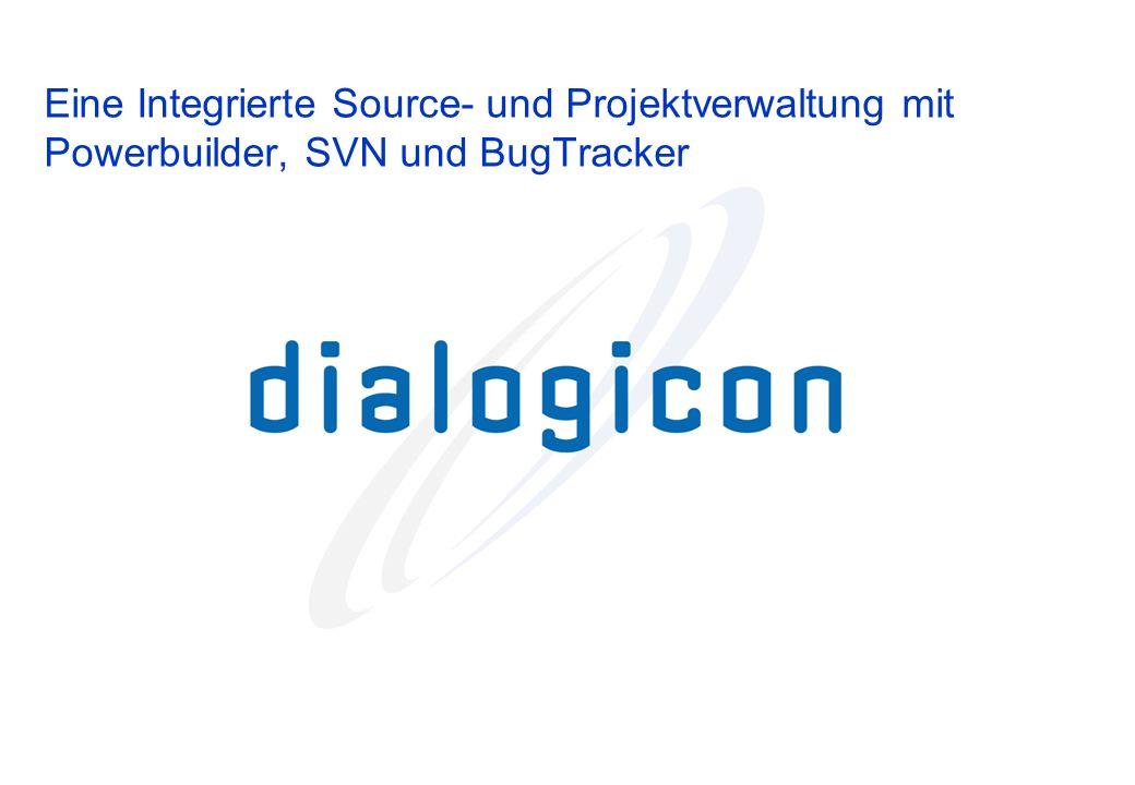 Eine Integrierte Source- und Projektverwaltung mit Powerbuilder, SVN und BugTracker