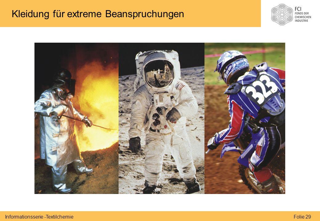 Folie 29Informationsserie -Textilchemie Kleidung für extreme Beanspruchungen