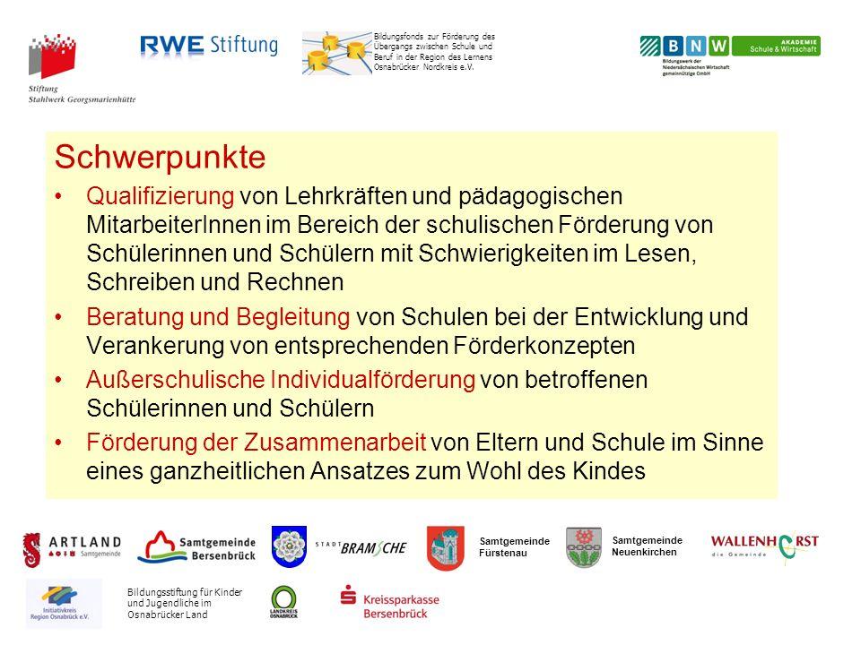 Samtgemeinde Fürstenau Samtgemeinde Neuenkirchen Bildungsfonds zur Förderung des Übergangs zwischen Schule und Beruf in der Region des Lernens Osnabrücker Nordkreis e.V.
