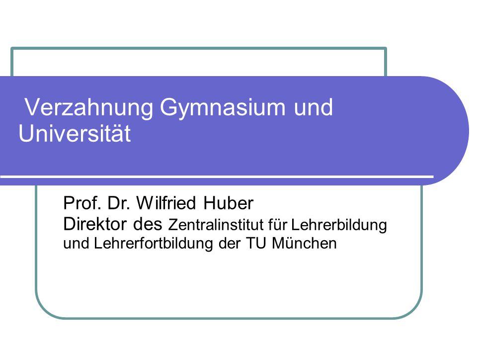 Verzahnung Gymnasium und Universität Prof.Dr.