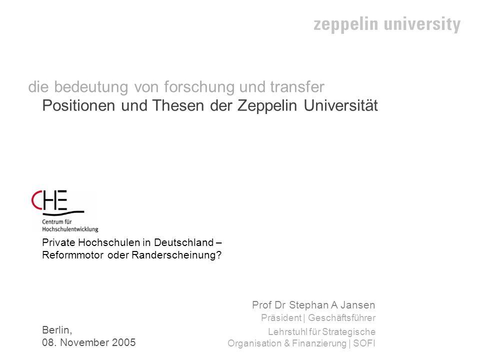 2 Positionen und Thesen der Zeppelin Universität Prof Dr Stephan A Jansen Präsident | Geschäftsführer Lehrstuhl für Strategische Organisation & Finanz