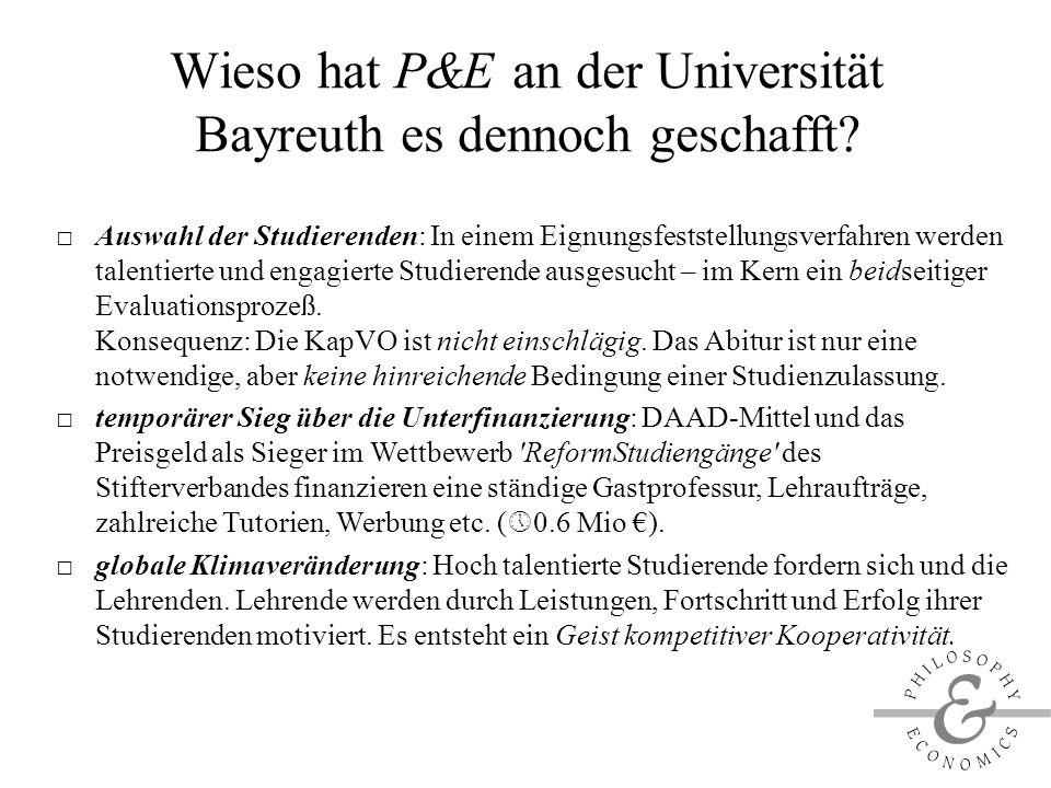 Wieso hat P&E an der Universität Bayreuth es dennoch geschafft.