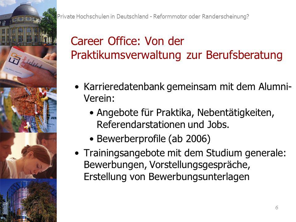 6 Private Hochschulen in Deutschland - Reformmotor oder Randerscheinung.