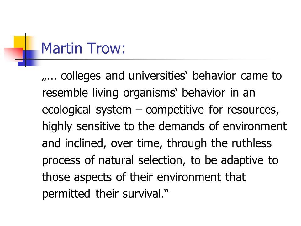 Martin Trow:...