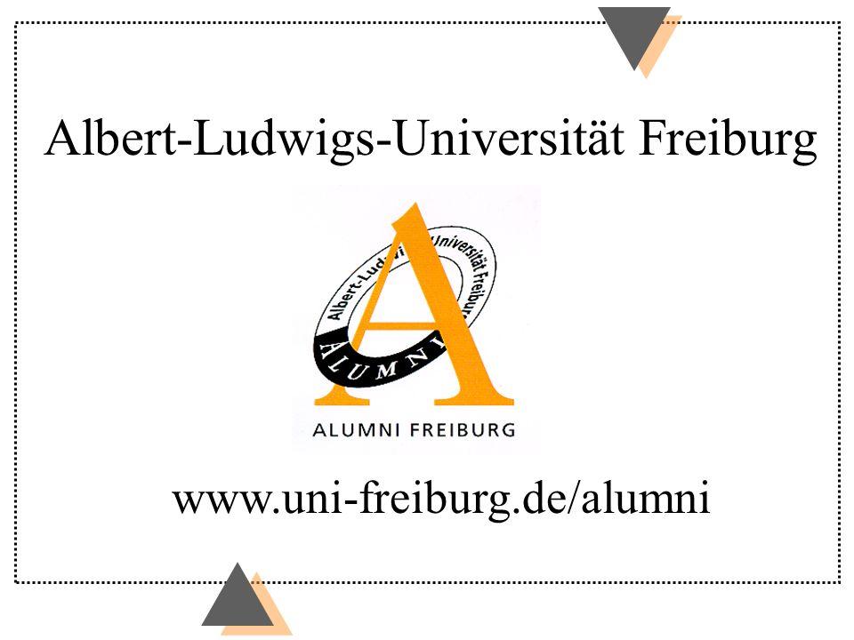 Albert-Ludwigs-Universität Freiburg www.uni-freiburg.de/alumni