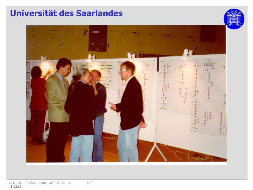 Universität des Saarlandes Universität des Saarlandes, CHE-Workshop 18.02.99 17/27