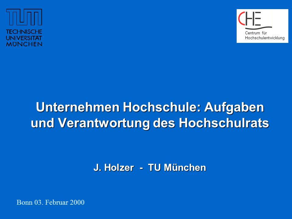 Unternehmen Hochschule: Aufgaben und Verantwortung des Hochschulrats J.