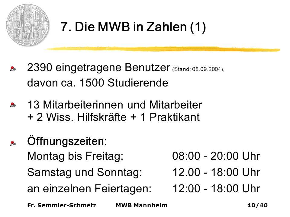 Fr. Semmler-Schmetz10/40 MWB Mannheim 7.