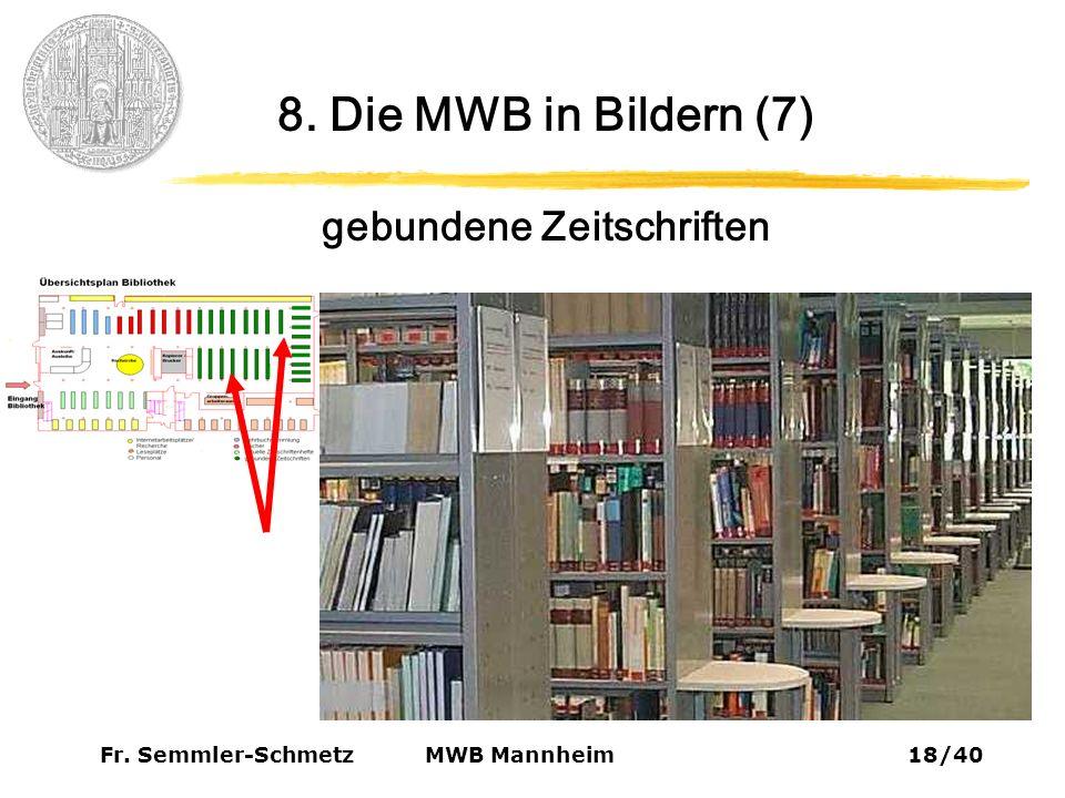 Fr. Semmler-Schmetz18/40 MWB Mannheim 8. Die MWB in Bildern (7) gebundene Zeitschriften