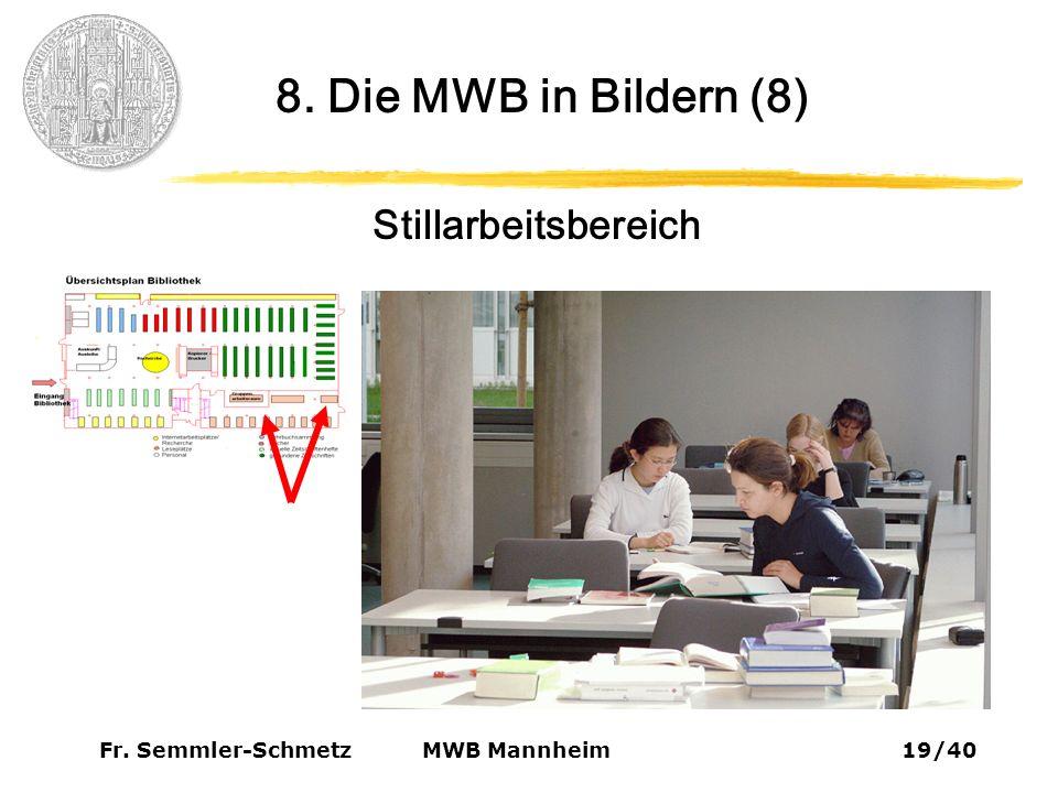 Fr. Semmler-Schmetz19/40 MWB Mannheim Stillarbeitsbereich 8. Die MWB in Bildern (8)