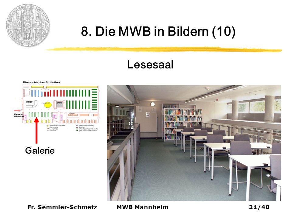 Fr. Semmler-Schmetz21/40 MWB Mannheim 8. Die MWB in Bildern (10) Lesesaal Galerie