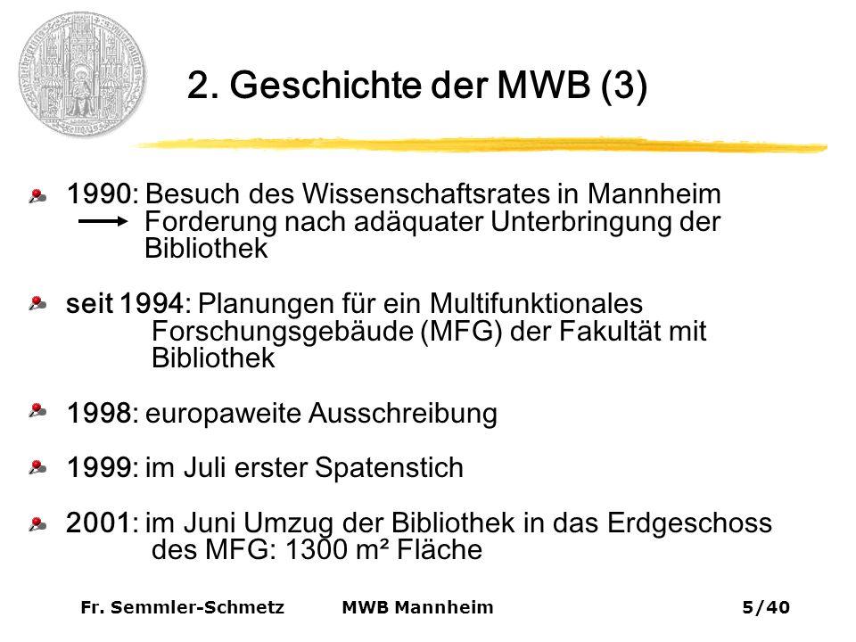 Fr.Semmler-Schmetz26/40 MWB Mannheim 9. Virtuelle Bibliothek 9.2.