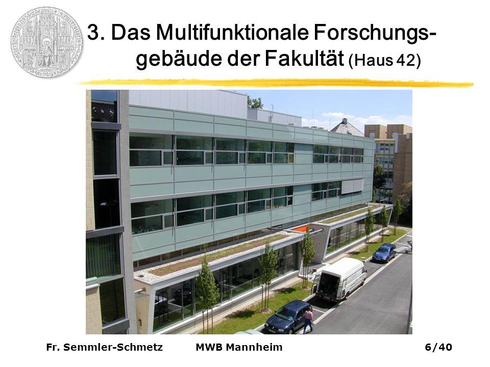 Fr.Semmler-Schmetz37/40 MWB Mannheim 11. Perspektiven 11.2.