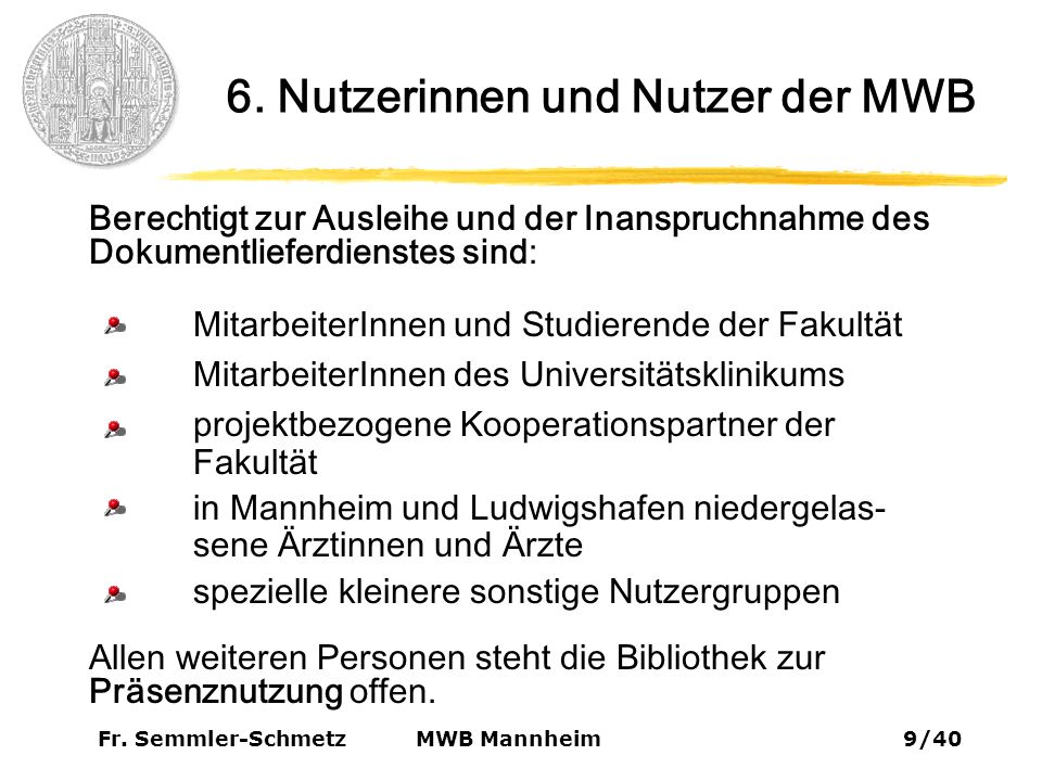 Fr.Semmler-Schmetz30/40 MWB Mannheim 9. Virtuelle Bibliothek 9.5.