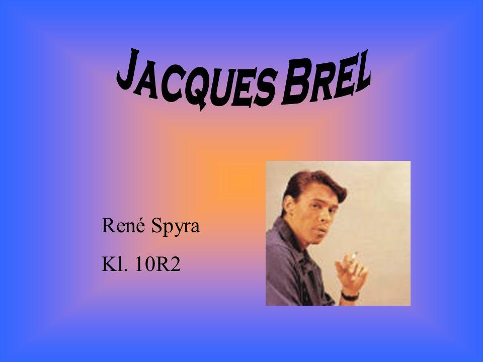1. Jacques Brel 2. Brels Kurzbiografie 3. Sein letztes Werk 4. Literaturverzeichnis