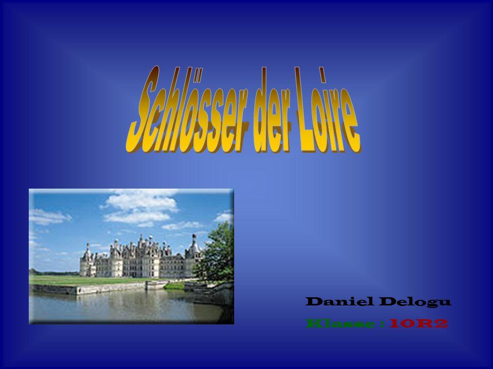 1.Inhaltsverzeichnis 2.Bilder der Schlösser 3.Informationen über das Schloss Blois 4.Karte der Schlösser 5.Literaturverzeichnis