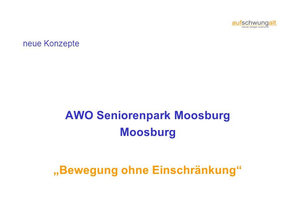 neue Konzepte AWO Seniorenpark Moosburg Moosburg Bewegung ohne Einschränkung