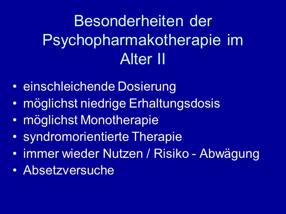 Neuroleptika [Antipsychotika] Wirkung / Nutzen II Indikationen : > psychotische Syndrome bei Parkinsonkrankheit : Clozapin / (Quetiapin:off label) > psychomotorische Unruhezustände und Erregungszustände : mittel-und niederpotente Neuroleptika > Schlafstörungen mittel – und niederpotente NL
