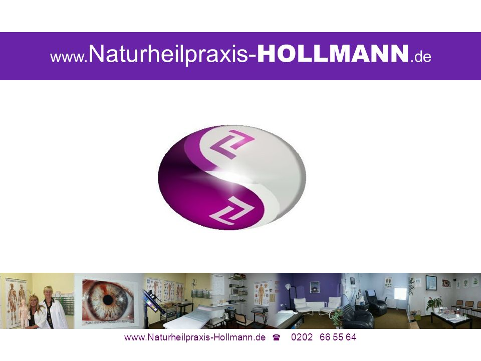 www.Naturheilpraxis-Hollmann.de 0202 66 55 64 Wasser ist DER Informationsträger No1 Dr.
