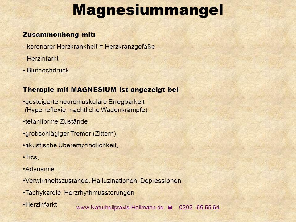 www.Naturheilpraxis-Hollmann.de 0202 66 55 64 Zusammenhang mit: - koronarer Herzkrankheit = Herzkranzgefäße - Herzinfarkt - Bluthochdruck Therapie mit