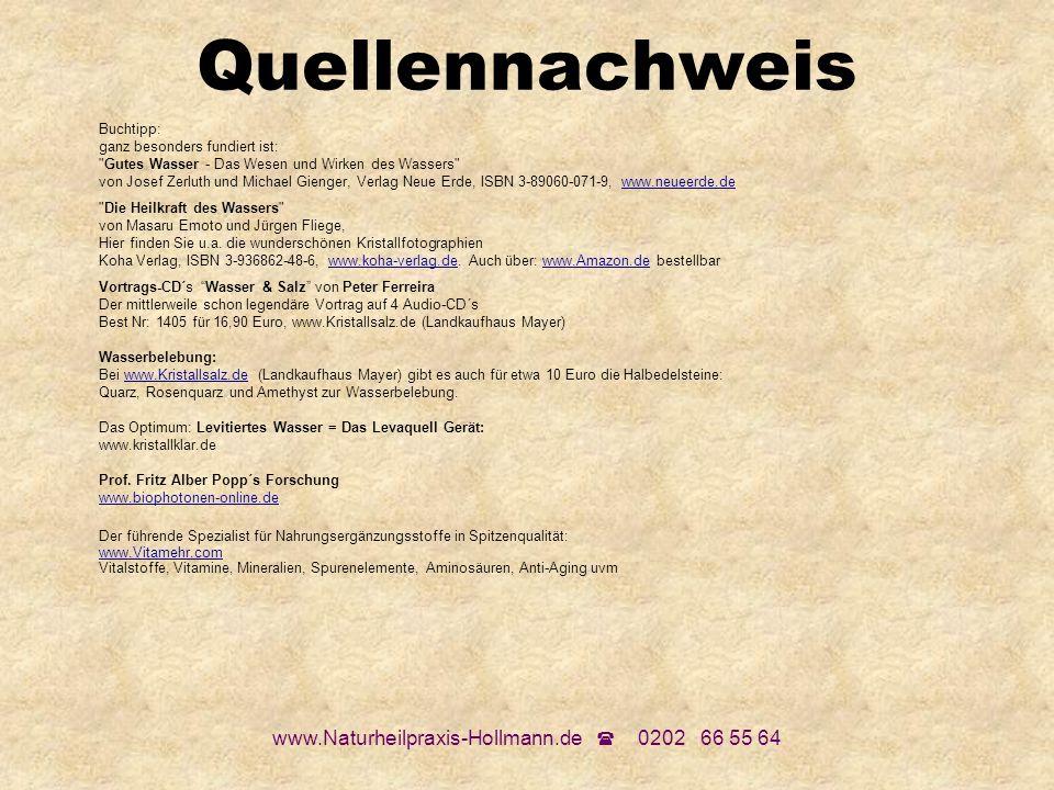 www.Naturheilpraxis-Hollmann.de 0202 66 55 64 Quellennachweis Buchtipp: ganz besonders fundiert ist: