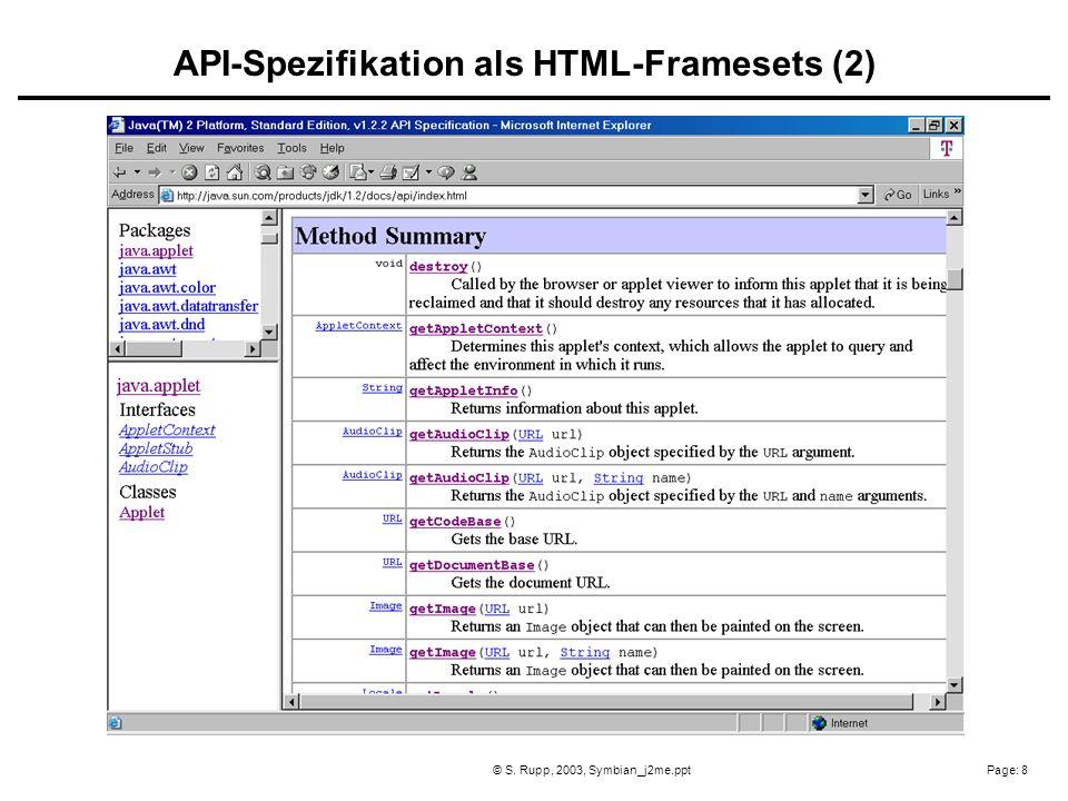 Page: 8© S. Rupp, 2003, Symbian_j2me.ppt API-Spezifikation als HTML-Framesets (2)