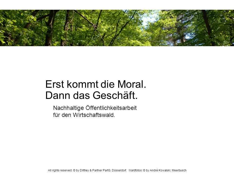 Nachhaltige Öffentlichkeitsarbeit für den Wirtschaftswald. All rights reserved. © by Dilthey & Partner PartG, Düsseldorf. Waldfotos: © by André Kowals