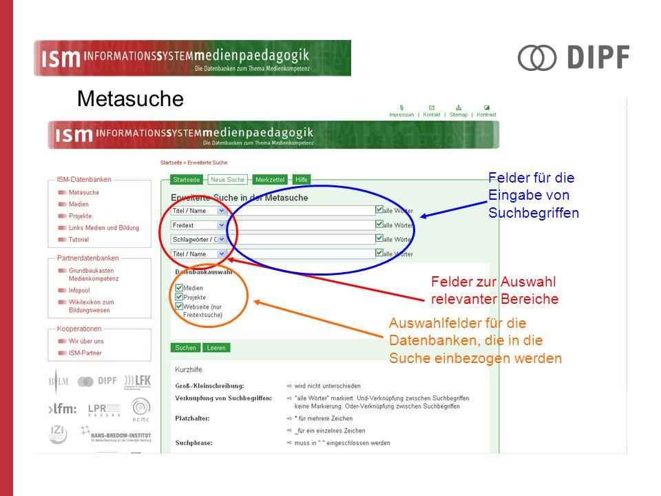 Felder zur Auswahl relevanter Bereiche Felder für die Eingabe von Suchbegriffen Auswahlfelder für die Datenbanken, die in die Suche einbezogen werden Metasuche