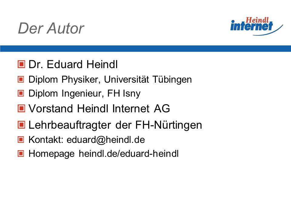 Sicherheit ist auch eine rechtliche Pflicht Wichtige Aspekte zur Haftung im Internet Dr. Eduard Heindl, Heindl Internet AG Tübingen www.heindl.de