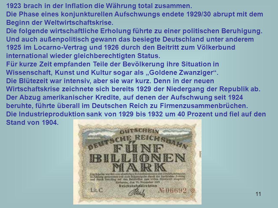 12 Die meisten Regierungen der Weimarer Zeit hatten keine parlamentarische Mehrheit hinter sich.